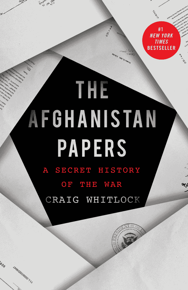The Afghanistan Papers: A Secret History of the War (book cover)