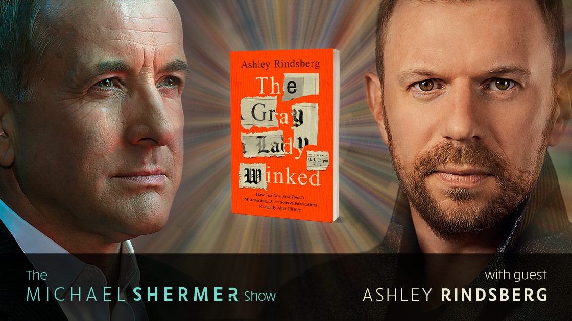 Michael Shermer with guests Ashley Rindsberg