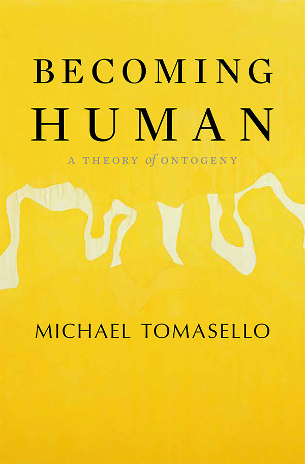 Becoming Human: A Theory of Ontogeny (book cover)