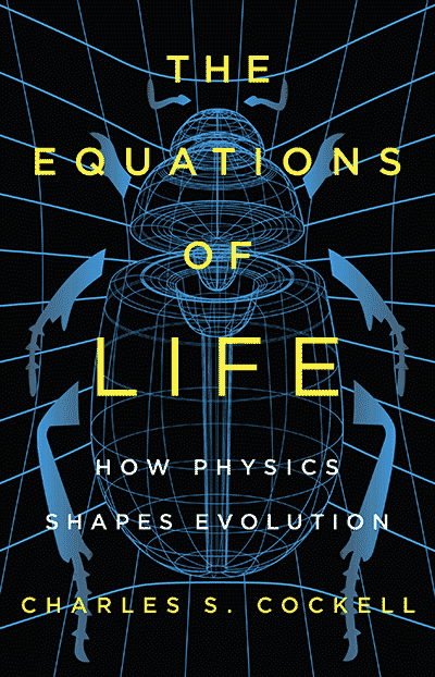The Equations of Life: How Physics Shapes Evolution (book cover)
