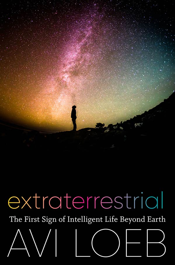 Extraterrestrial: The First Sign of Intelligent Life Beyond Earth (book cover)