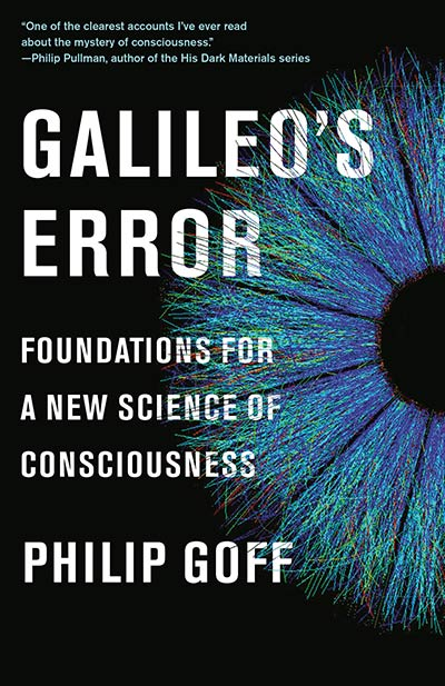 Galileo's Error: Foundations for a New Science of Consciousness (book cover)