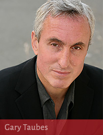Gary Taubes (photo by Kirsten Lara Getchell)