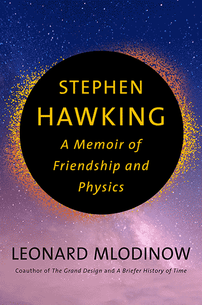 Stephen Hawking: A Memoir of Friendship and Physics (book cover)