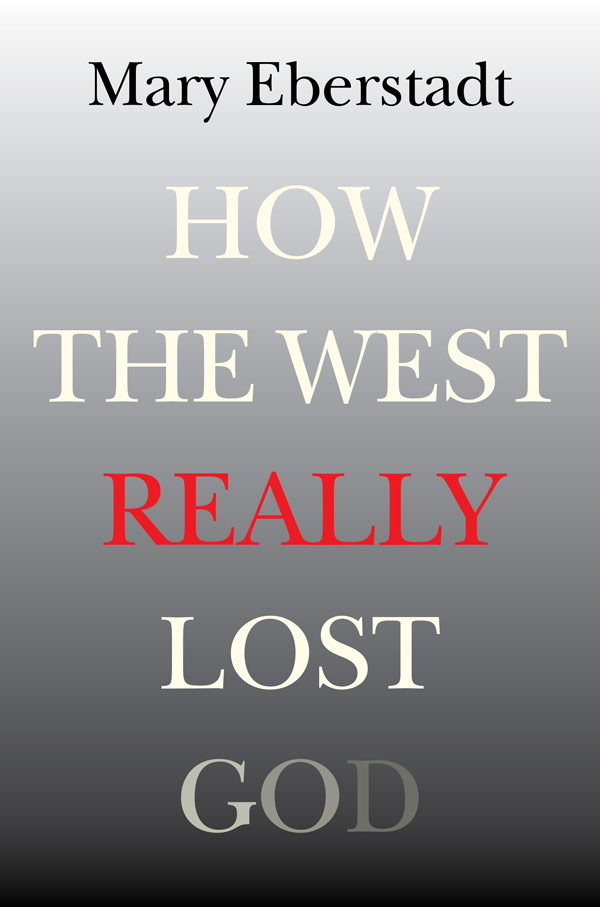 How the West Really Lost God: A New Theory of Secularization (book cover)