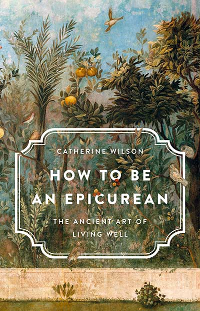How to Be an Epicurean: The Ancient Art of Living Well (book cover)