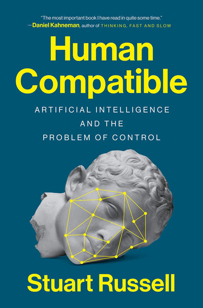 Human Compatible: Artificial Intelligence and the Problem of Control (book cover)