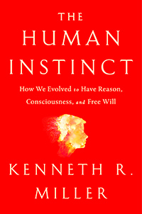 The Human Instinct: How We Evolved to Have Reason, Consciousness, and Free Will (book cover)