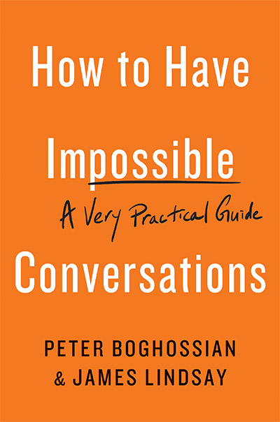 How to Have Impossible Conversations: A Very Practical Guide (book cover)