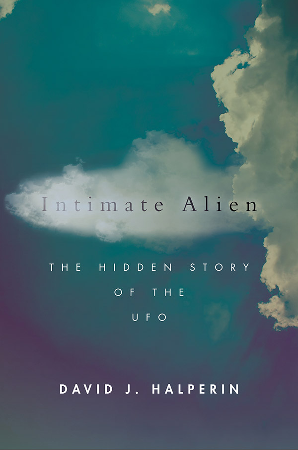 Intimate Alien: The Hidden Story of the UFO (book cover)