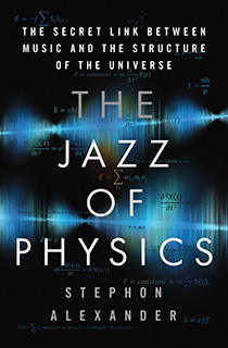 The Jazz of Physics: The Secret Link Between Music and the Structure of the Universe (book cover)