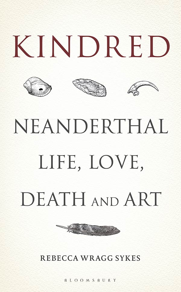 Kindred: Neanderthal Life, Love, Death and Art (book cover)