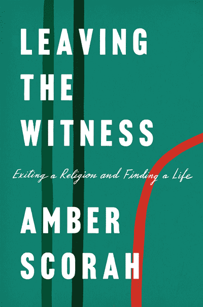 Leaving the Witness: Exiting a Religion and Finding a Life  (book cover)
