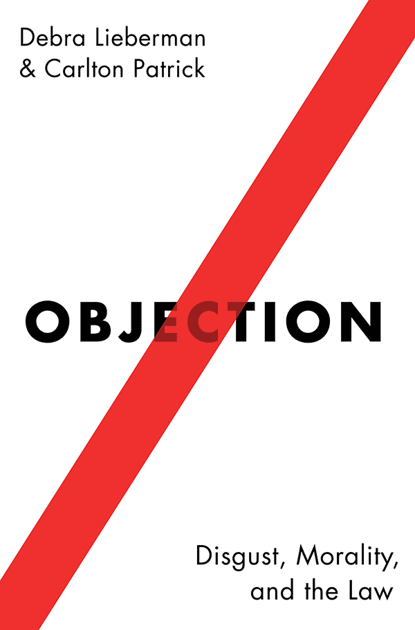 Objection: Disgust, Morality and the Law (book cover)