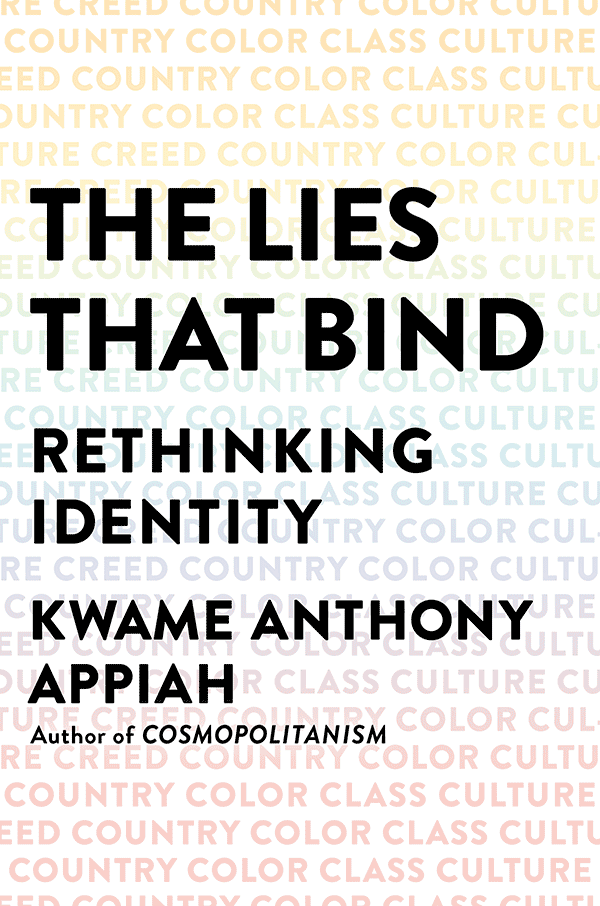 The Lies That Bind: Rethinking Identity (book cover)