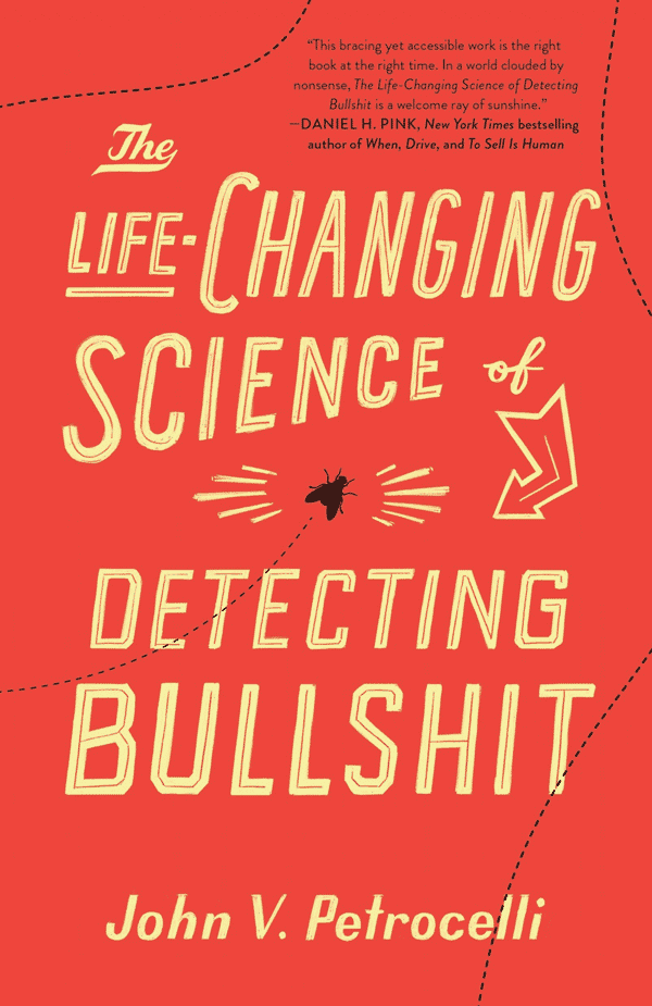 The Life-Changing Science of Detecting Bullshit (book cover)
