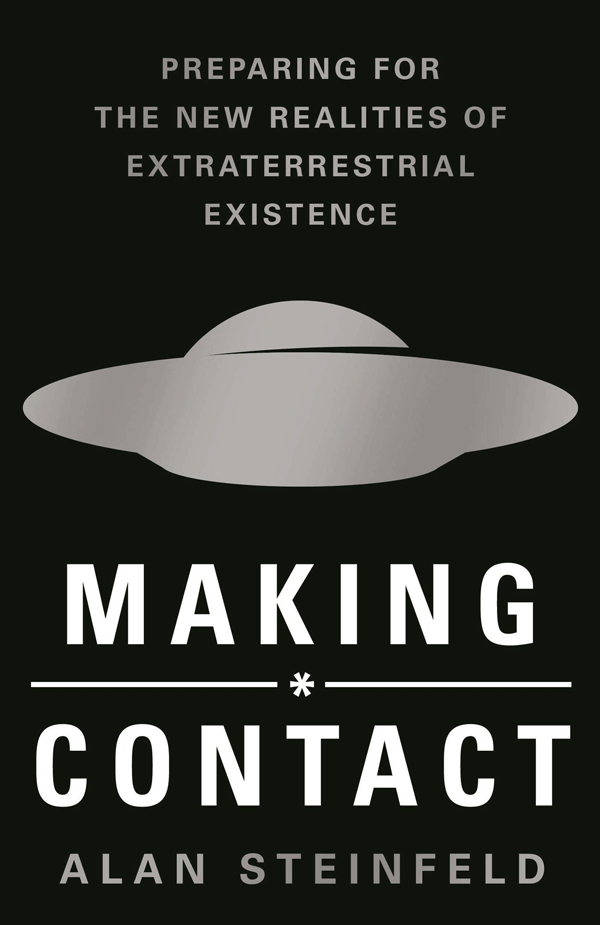 Making Contact: Preparing for the New Realities of Extraterrestrial Existence (book cover)