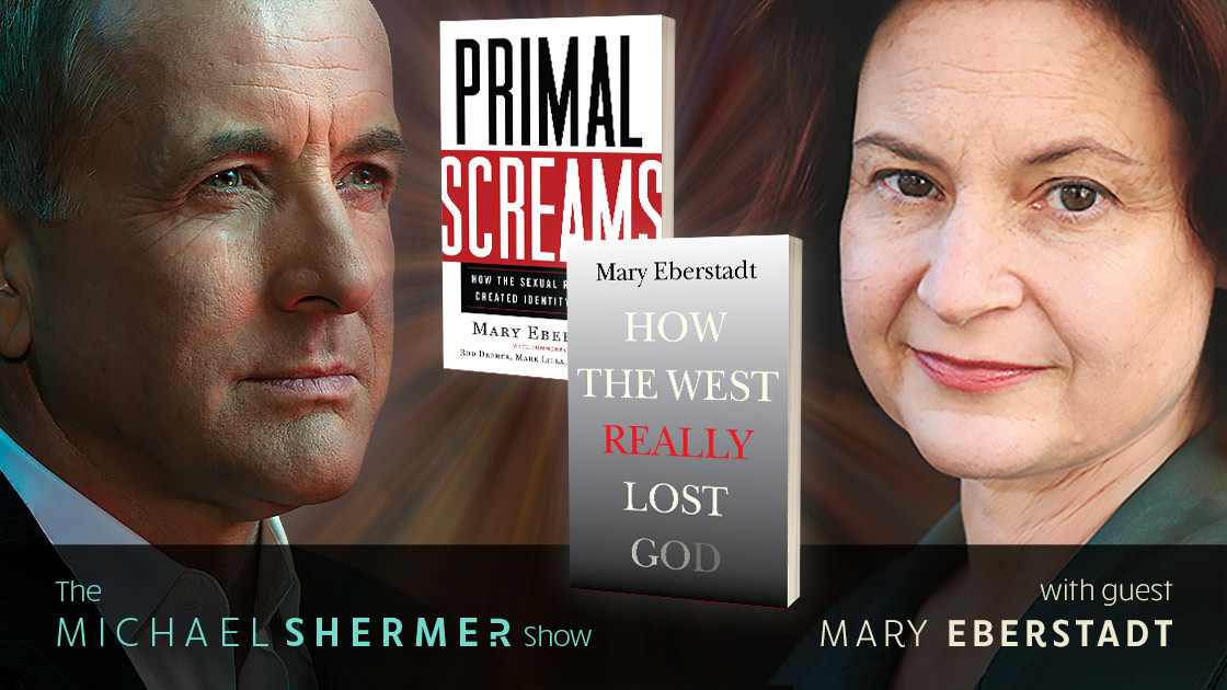 Michael Shermer with guest Mary Eberstadt