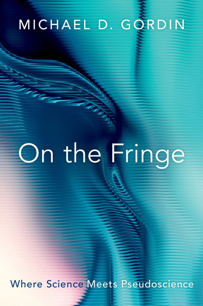 On the Fringe: Where Science Meets Pseudoscience (book cover)