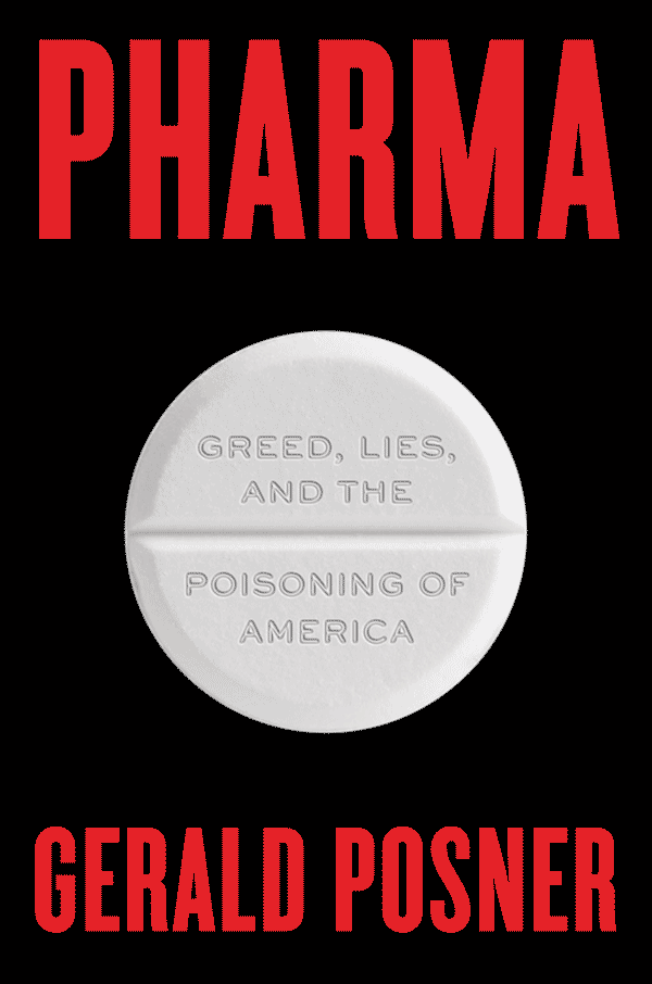 Pharma: Greed, Lies, and the Poisoning of America (book cover)