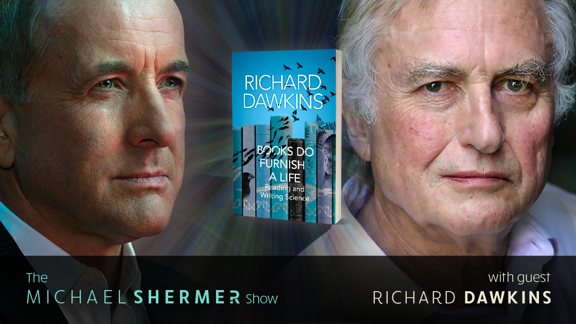 Michael Shermer with guest Richard Dawkins