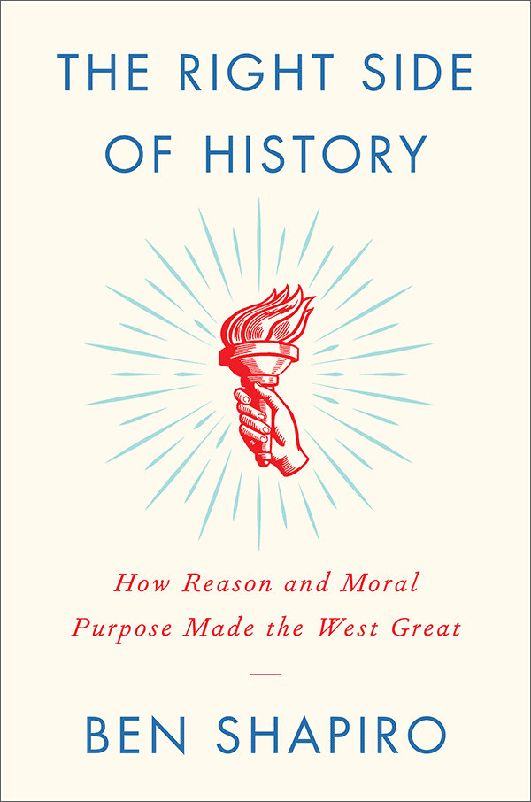 The Right Side of History: How Reason and Moral Purpose Made the West Great (book cover)
