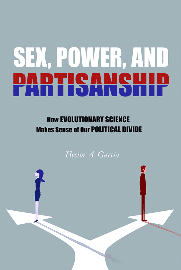Sex, Power, and Partisanship: How Evolutionary Science Makes Sense of Our Political Divide (book cover)