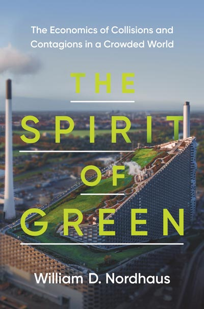 The Spirit of Green: The Economics of Collisions and Contagions in a Crowded World (book cover)