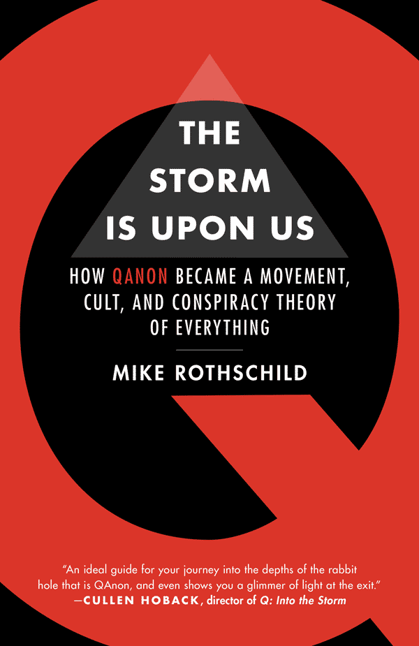 The Storm Is upon Us: How QAnon Became a Movement, Cult, and Conspiracy Theory of Everything (book cover)