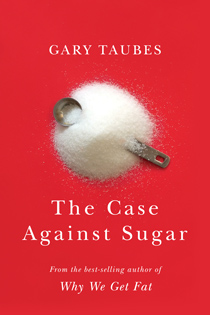 The Case Against Sugar (book cover)
