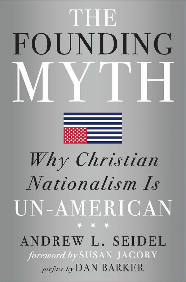 The Founding Myth: Why Christian Nationalism Is Un-American (book cover)