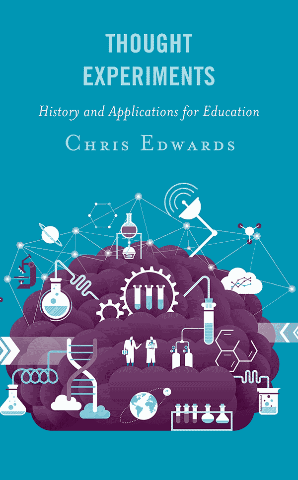 Thought Experiments: History and Applications for Education (book cover)
