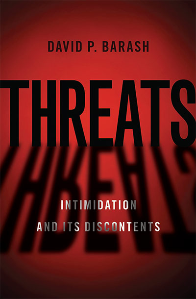 Threats: Intimidation and its Discontents (book cover)