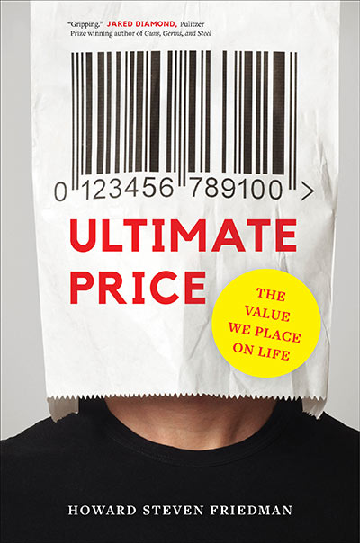 Ultimate Price: The Value We Place on Life (book cover)