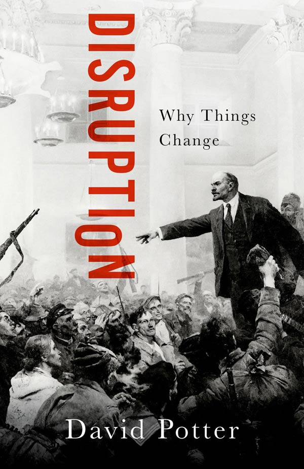 Disruption: Why Things Change (book cover)