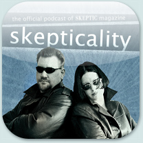 Skepticality--the Official Podcast of Skeptic magazine