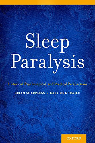 Sleep Paralysis: Historical, Psychological and Medical Perspectives (book cover)