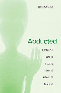 Abducted: How People Come to Believe They Were Kidnapped by Aliens (book cover)