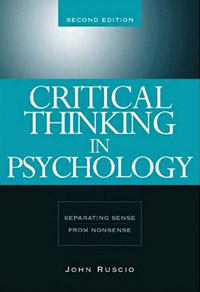 Critical Thinking in Psychology: Separating Sense from Nonsense (book cover)