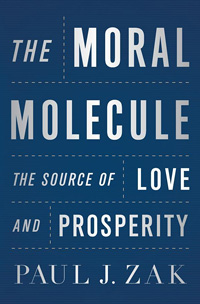 The Moral Molecule: The Source of Love and Prosperity (book cover)