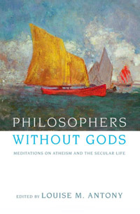 Philosophers without Gods: Meditations on Atheism and the Secular Life (book cover)