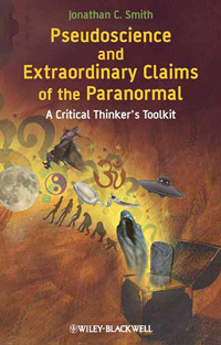Pseudoscience and Extraordinary Claims of the Paranormal: A Critical Thinker's Toolkit (book cover)