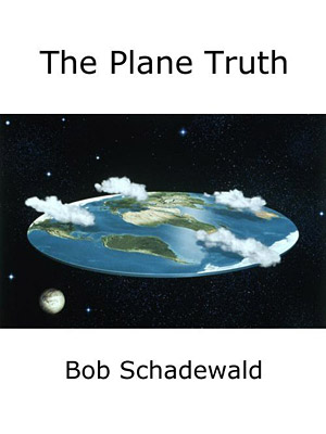 Explore Bob Schadewald's last book, on the topic of most specialized skeptical expertise: Flat Earth theories.